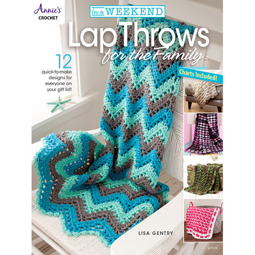 In a Weekend Lap Throws for the Family - annies crochet book